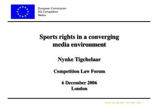Sports rights in a converging  media environment  Nynke Tigchelaar Competition Law Forum