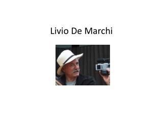 Livio  De  Marchi