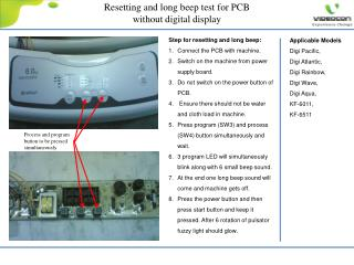 Step for resetting and long beep: Connect the PCB with machine.