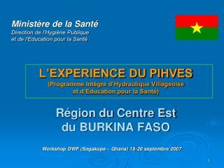 Ministère de la Santé Direction de l'Hygiène Publique et de l'Education pour la Santé