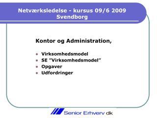 Netværksledelse - kursus 09/6 2009 Svendborg
