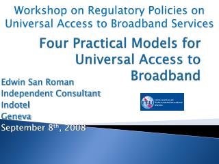 Four Practical Models for Universal Access to Broadband