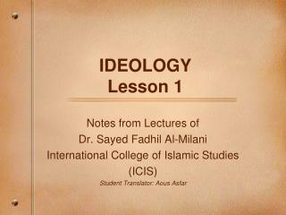 IDEOLOGY Lesson 1