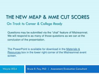 The New MEAP & MME CUT SCORES