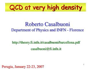 Roberto Casalbuoni Department of Physics and INFN - Florence