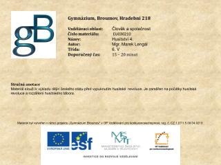 Gymnázium, Broumov, Hradební 218 Vzdělávací oblast: Člověk a společnost Číslo materiálu: EU030210