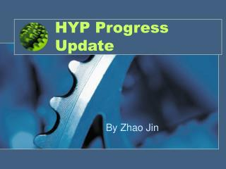 HYP Progress Update