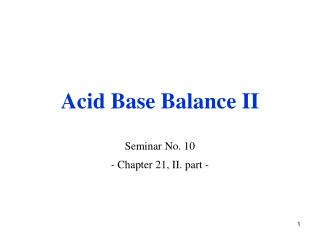 Acid Base Balance II