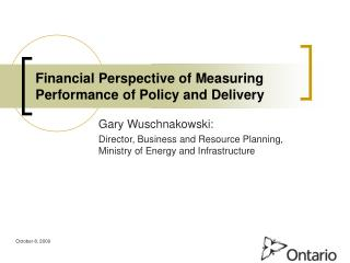 Financial Perspective of Measuring Performance of Policy and Delivery