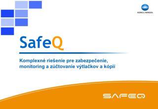 Safe Q