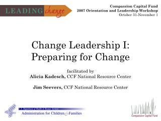 Change Leadership I: Preparing for Change
