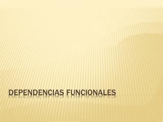 Dependencias Funcionales