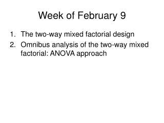 Week of February 9