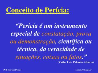 Conceito de Per�cia: