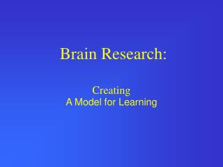 Brain Research: Creating