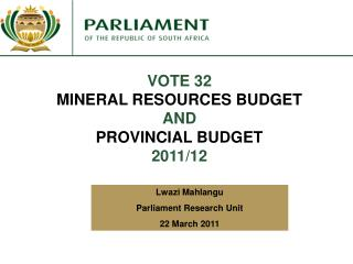 VOTE 32 MINERAL RESOURCES BUDGET AND  PROVINCIAL BUDGET  2011