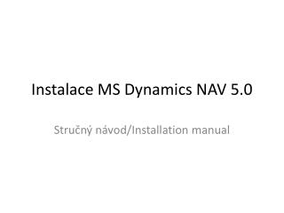 Instalace MS Dynamics NAV 5.0