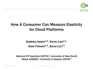How A Consumer Can Measure Elasticity for Cloud Platforms