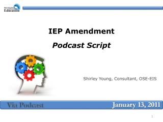 IEP Amendment  Podcast Script