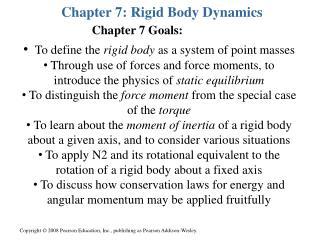 Chapter 7: Rigid Body Dynamics