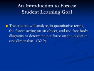 An Introduction to Forces:  Student Learning Goal