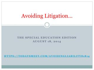 Avoiding Litigation…