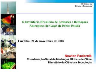 O Inventário Brasileiro de Emissões e Remoções Antrópicas de Gases de Efeito Estufa