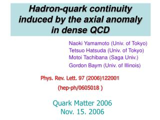 Hadron-quark continuity  induced by the axial anomaly  in dense QCD