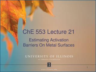 ChE 553 Lecture 21
