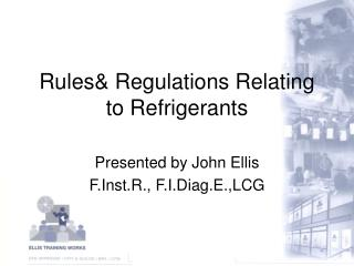 Rules& Regulations Relating to Refrigerants