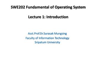 SWE202 Fundamental of Operating System Lecture 1: Introduction