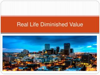 Real Life Diminished Value