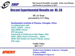 Recent Experimental Results on  HL-2A