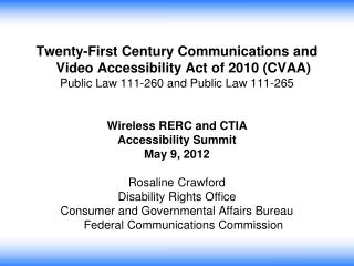 Twenty-First Century Communications and Video Accessibility Act of 2010 (CVAA)