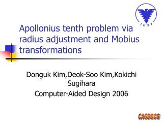 Apollonius tenth problem via radius adjustment and Mobius transformations