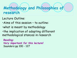Methodology and Philosophies of research