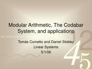 Modular Arithmetic, The Codabar System, and applications
