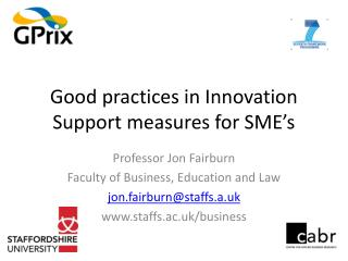Good practices in Innovation Support measures for SME's