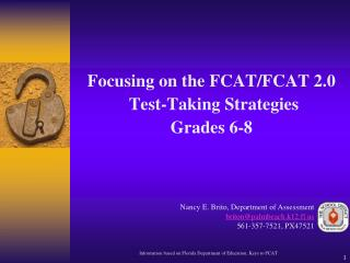 Focusing on the FCAT/FCAT 2.0  Test-Taking Strategies Grades 6-8