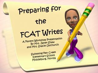 Preparing for the  FCAT Writes
