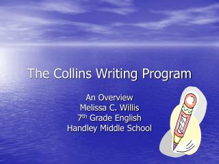 The Collins Writing Program