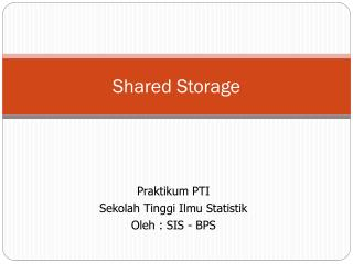 Shared Storage