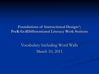 Foundations of Instructional Design:\ PreK-Gr.8Differentiated Literacy Work Stations