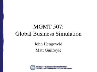 MGMT 507:  Global Business Simulation