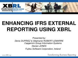 ENHANCING IFRS EXTERNAL REPORTING USING XBRL