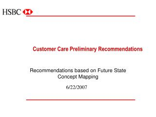 Customer Care Preliminary Recommendations