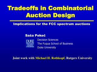 Tradeoffs in Combinatorial  Auction Design