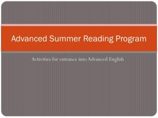 Advanced Summer Reading Program