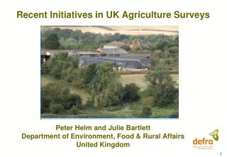 Recent Initiatives in UK Agriculture Surveys