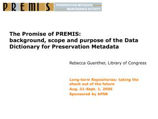 Rebecca Guenther, Library of Congress Long-term Repositories: taking the shock out of the future